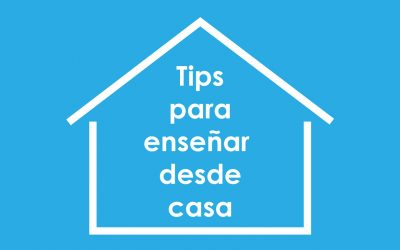 Tips para enseñar desde casa